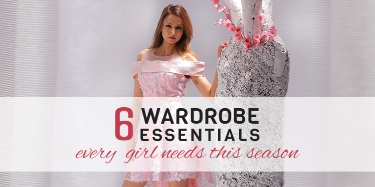 6 Wardrobe Essentials Every Girl Needs This Season
